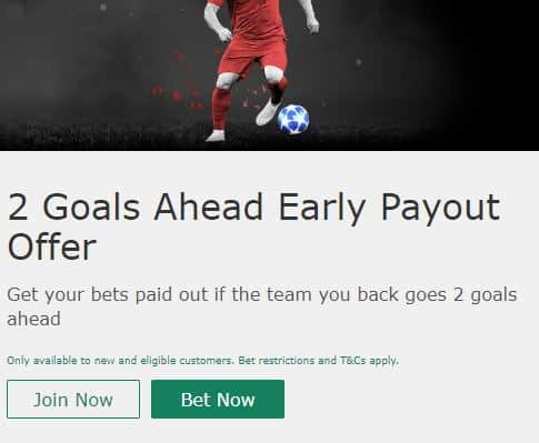 bet365 Football Promotion - 2 Goals Ahead Early Payout Offer
