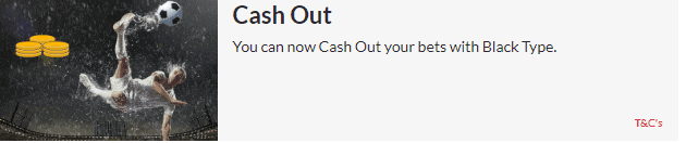 Black Type Promotion Cash Out