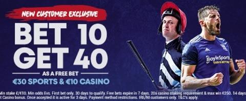 BoyleSports New Customer Exclusive Bet 10 Get 40